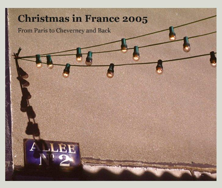 Ver Christmas in France 2005 por Doc Michaels