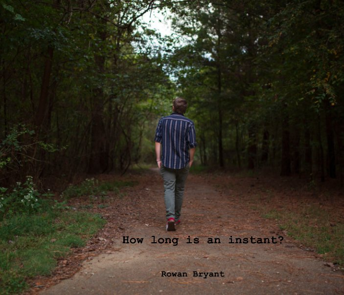 View How long is an instant? by Rowan Bryant