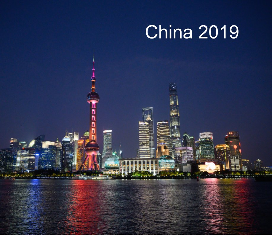 View China 2019 by Jerry Held