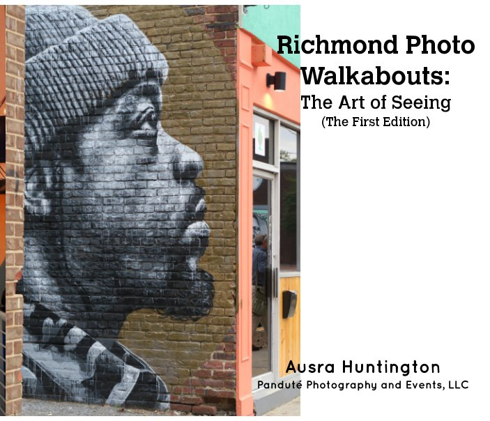 View Richmond Walkabouts: The Art of Seeing by Ausra Huntington
