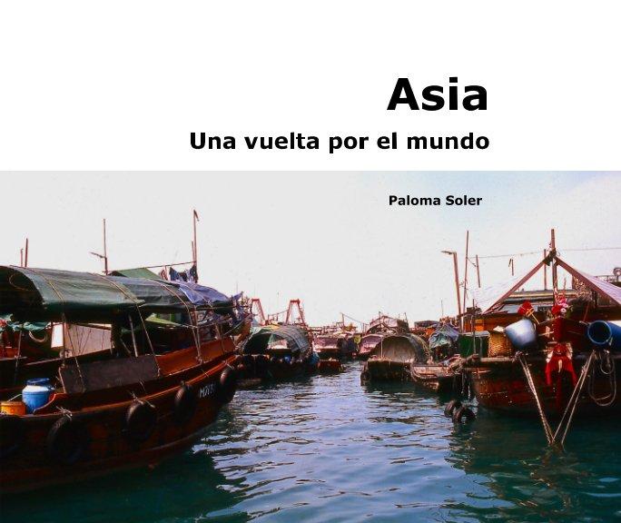 View Una Vuelta por el Mundo. Asia by Paloma Soler