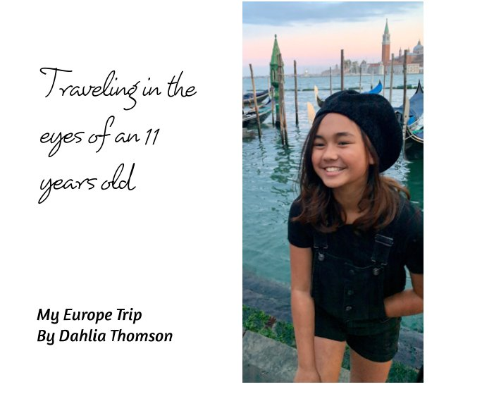 View Traveling in the eyes of an 11 years old by Dahlia Thomson