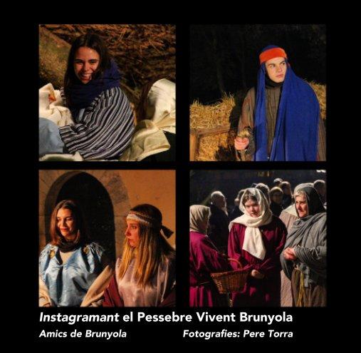 View Instagramant el Pessebre Vivent Brunyola by Amics de Brunyola/ Pere Torra