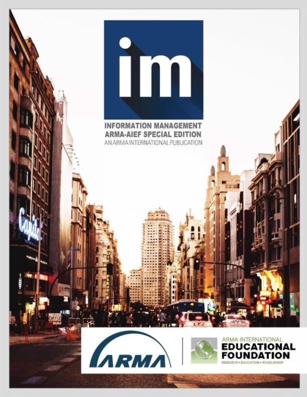 View ARMA Magazine 2019, AIEF Special Edition by ARMA International