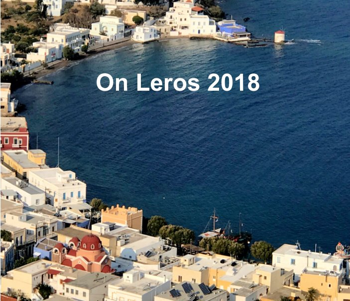 View On Leros 2018 by Prue Power