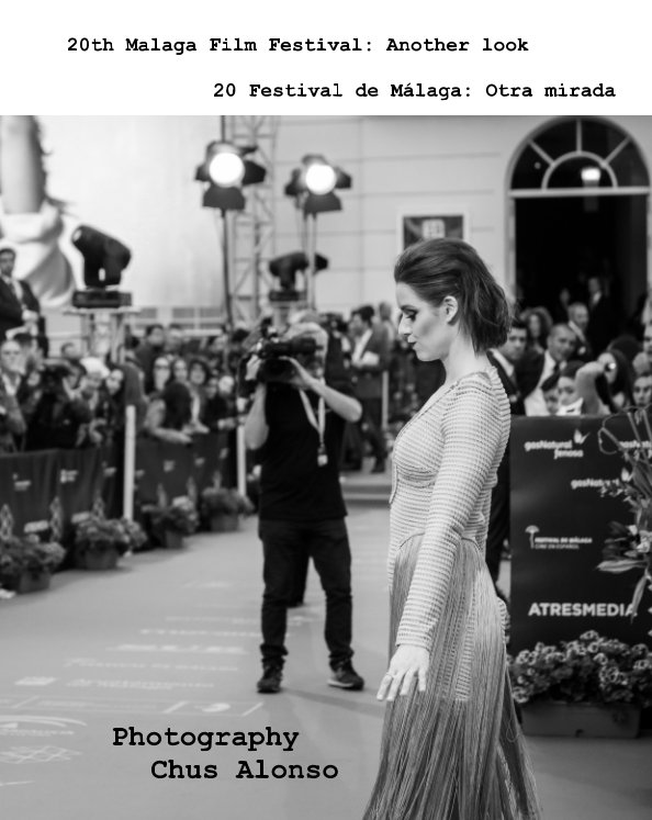 View 20 Malaga Film Festival: Another look by Chus Alonso