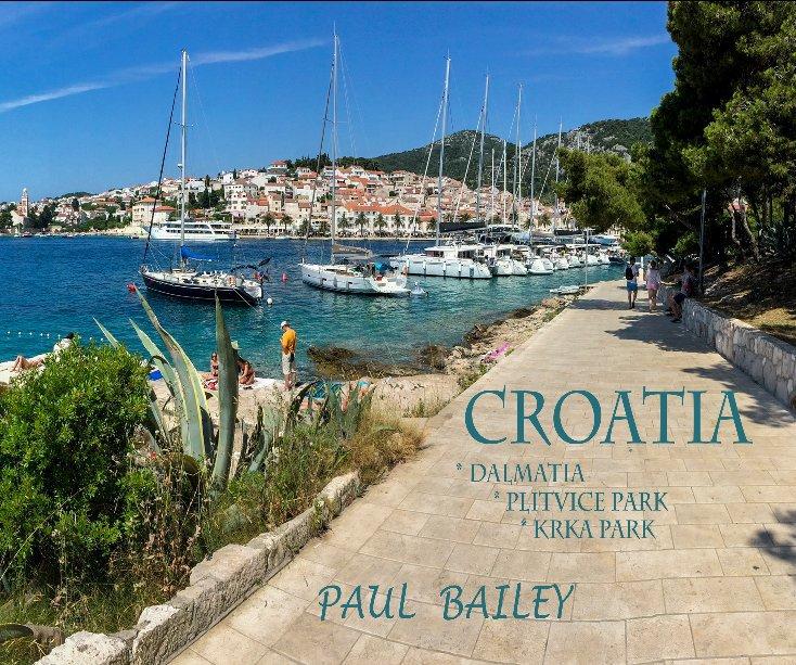 View Croatia by PAUL BAILEY