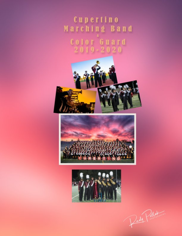 View Cupertino High School Marching Band and Color Guard 2019-2020 by Rudy Pollak