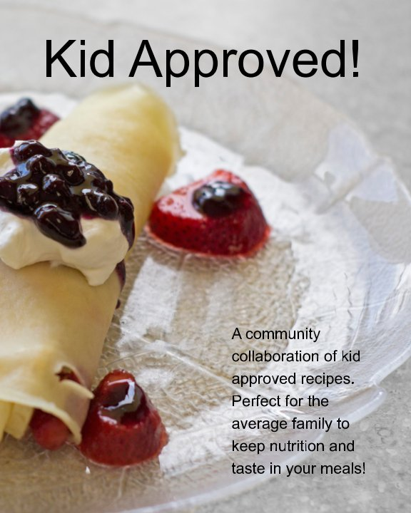 View Kid Approved! by A Community Effort