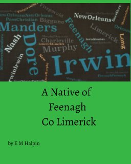 A Native of Feenagh, County Limerick book cover