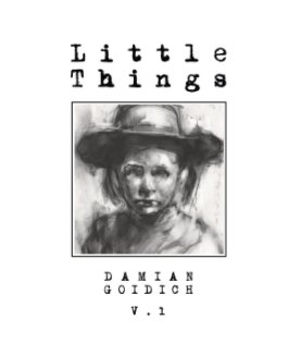 Little Things Volume One book cover