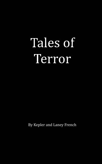 View Tales of  Terror by Laney French, Kepler French