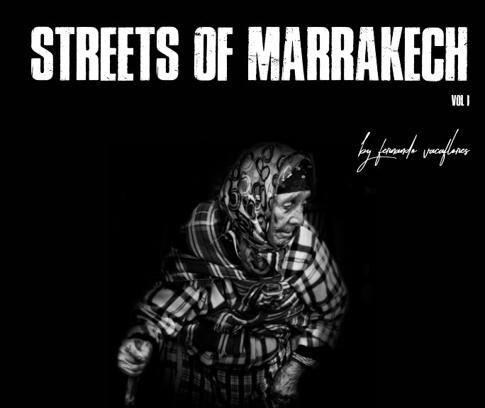 View Street of Marrakech vol I by Fernando Vacaflores