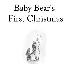Baby Bear's First Christmas book cover