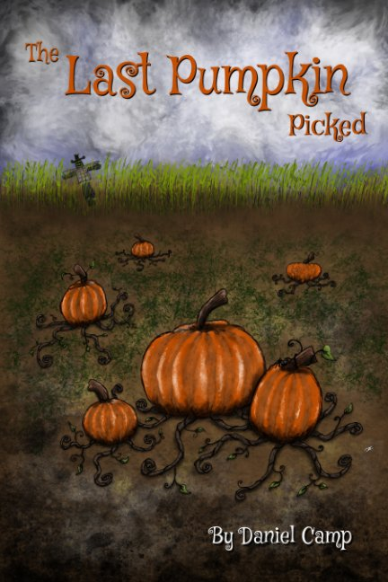 View The Last Pumpkin Picked by Daniel Camp