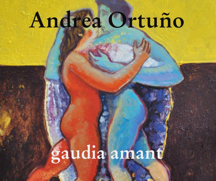 View gaudia amant by Andrea Ortuño