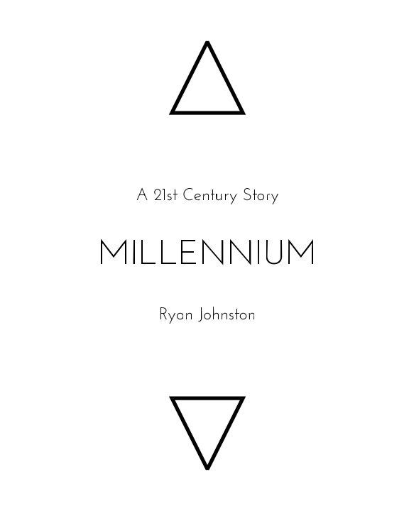 View Millennium by Ryan Johnston
