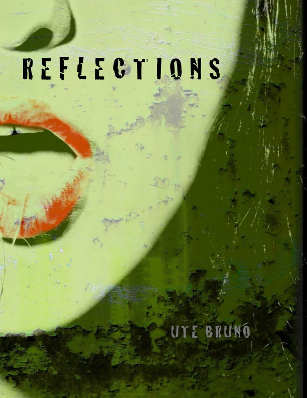 View Reflections by UTE BRUNO