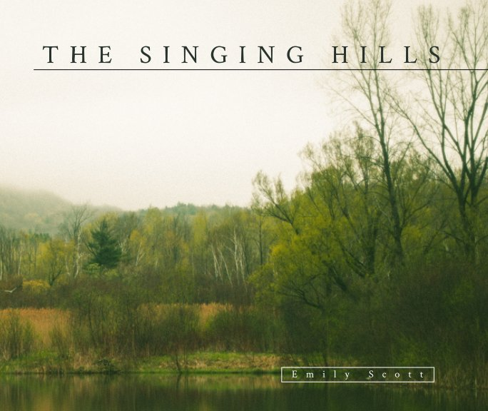 View The Singing Hills by Emily Scott