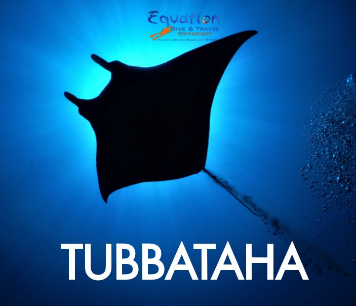 Ver La magie de Tubbataha, Philippines por Equation Dive and Travel