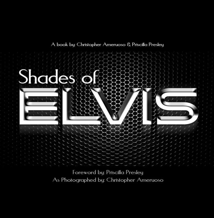 View Shades of Elvis -Special by Ameruoso Presley