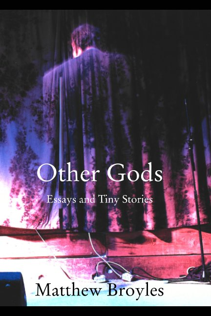 View Other Gods by Matthew Broyles