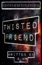 Twisted Friend book cover