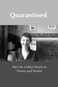 Quarantined: A Life in Poems and Stories book cover