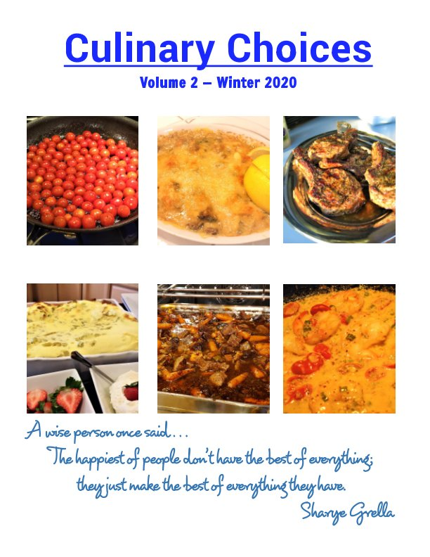 View Culinary Choices by Sharye Grella