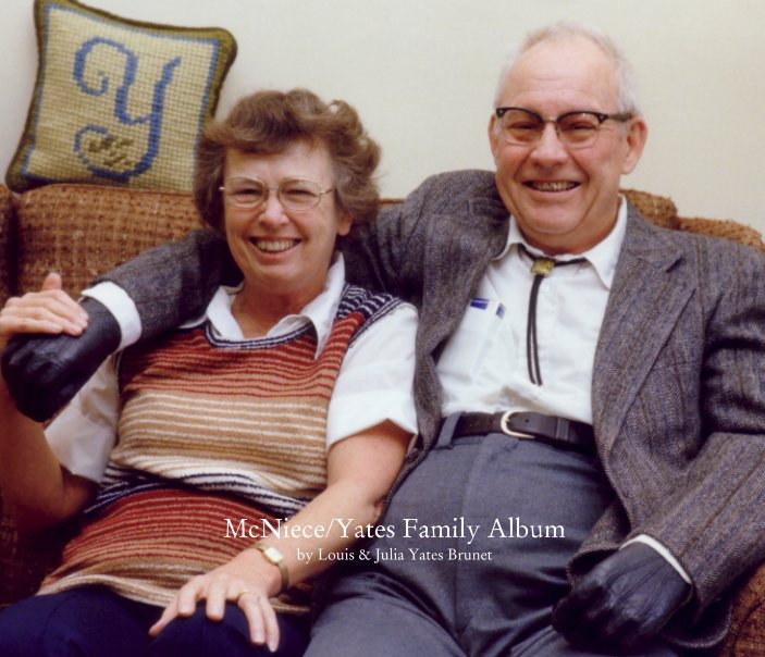 View McNiece/Yates Family Album by Louis and Julia Yates Brunet