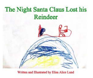 The Night Santa Claus Lost his Reindeer book cover