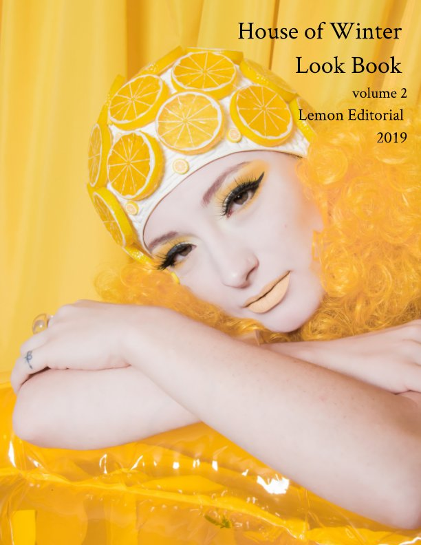View House of Winter Look Book - volume 2 - Lemon Editorial 2019 by tami williamson