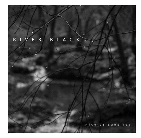 View River Black by Nicolas Sabarros