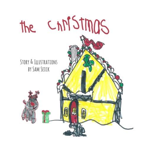 Ver The Christmas por Samuel Seick