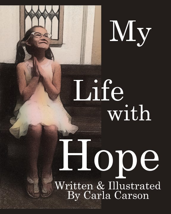 View My Life with Hope by Carla Carson