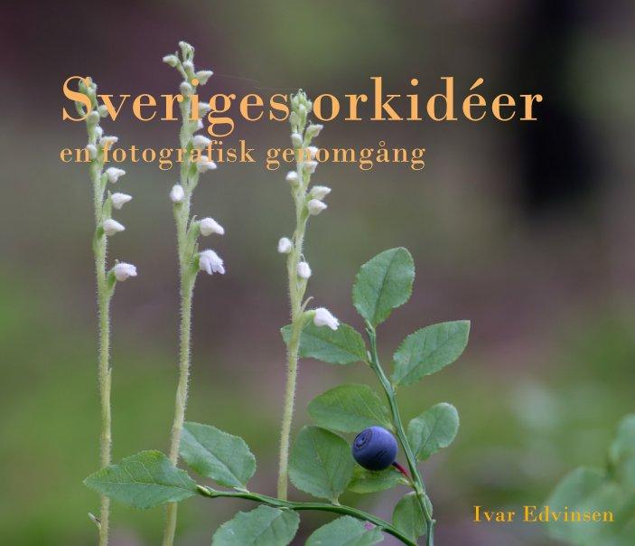 View Sveriges orkidéer by Ivar Edvinsen