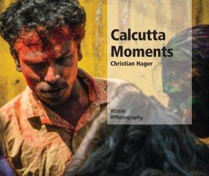 Calcutta Moments book cover