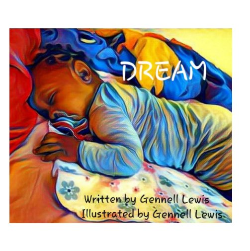 View Dream by Gennell Lewis