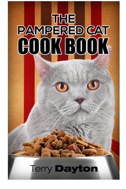 View Pampered cat cookbook by Terry Dayton