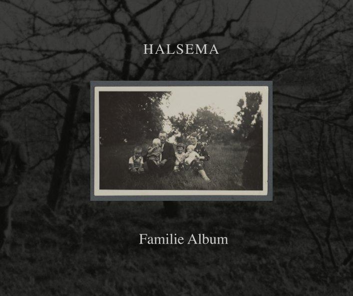 View Halsema Familie album by Hans Wijninga