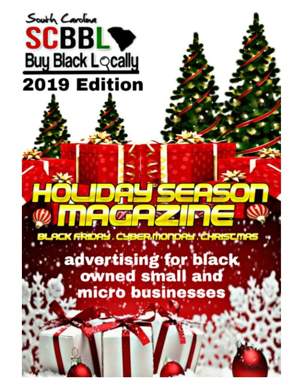 Visualizza SC Buy Black Locally Magazine di Candace R. Pringle