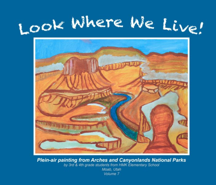 View Look Where We LIve!  Vol. 7 by Bruce Hucko