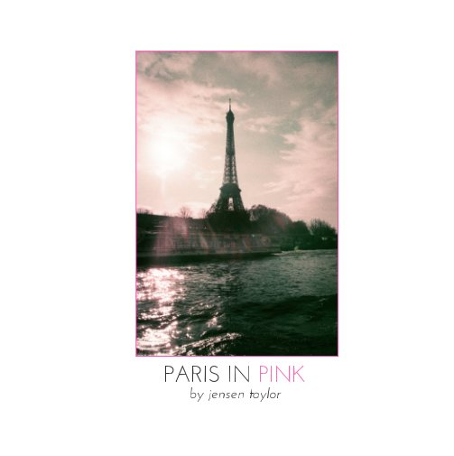 Visualizza Paris in Pink di Jensen Taylor