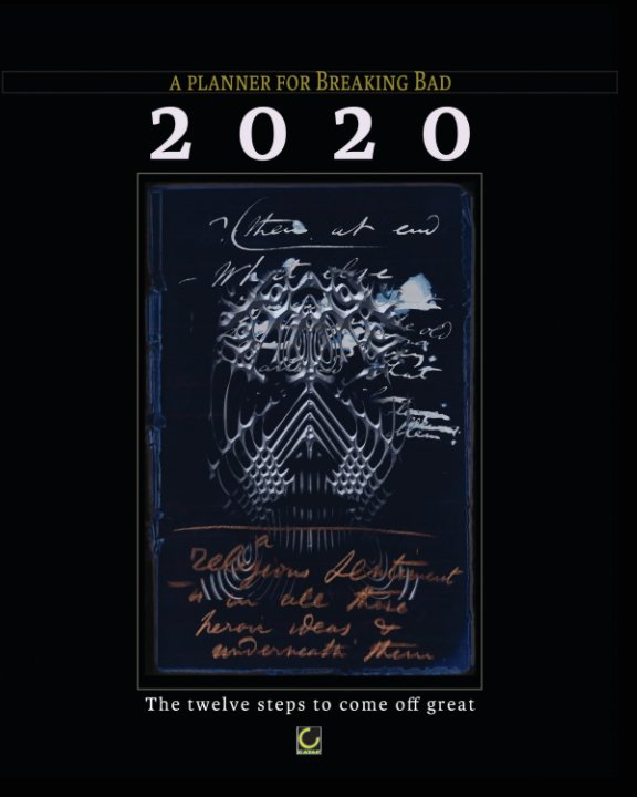 View 2020 - a Planner for Breaking Bad by Andrea Serione