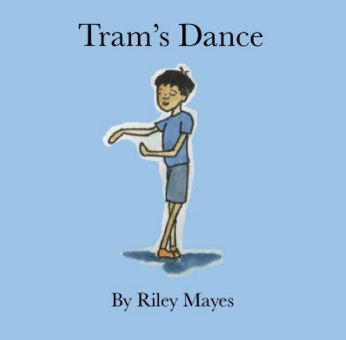 View Tram's Dance by Riley Mayes