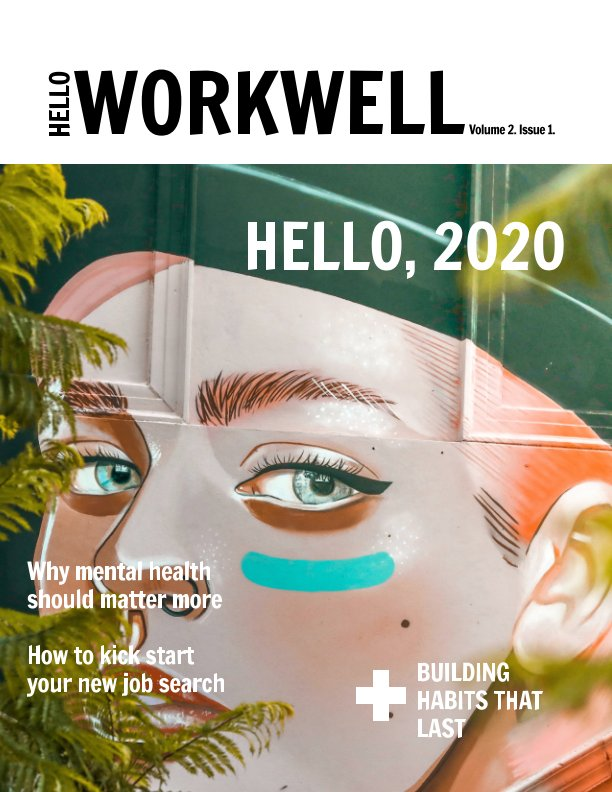 View Hello Workwell Magazine Issue 1 Volume 2 by Hello Workwell