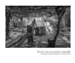 Mezcal o vino ancestral de campanilla book cover