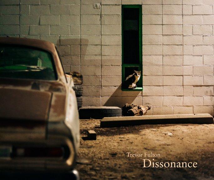 View Dissonance by Trevor Fulton