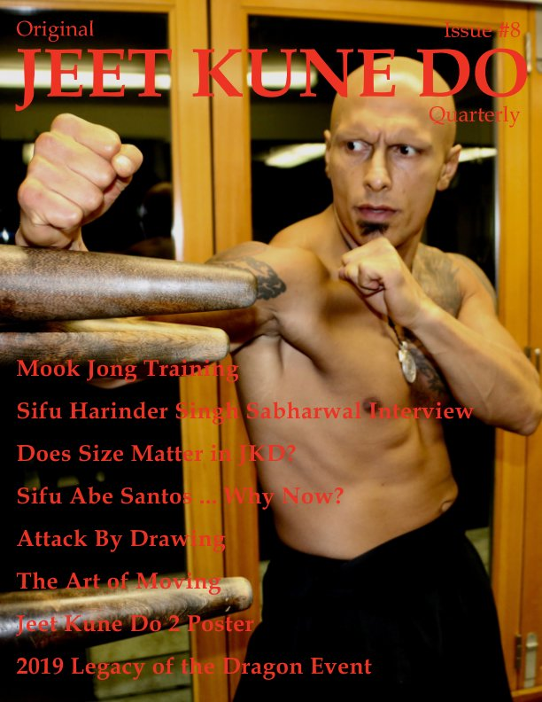 View Original Jeet Kune Do Quarterly Magazine - Issue 8 by Lamar M. Davis II