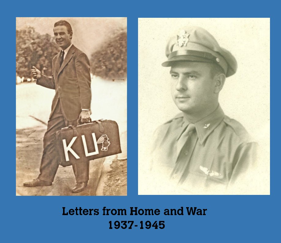 View Letters from Home and War 1937-1945 by Michael G. Skidmore